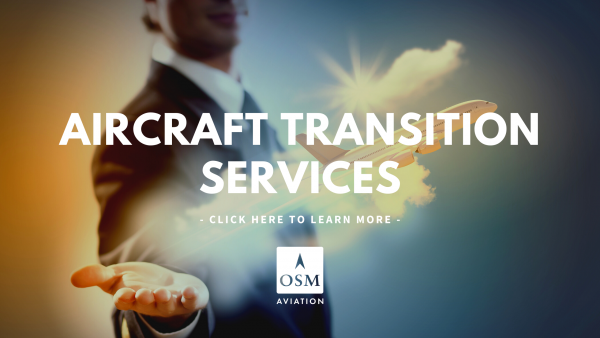 Aircraft Transition Services by OSM Aviation